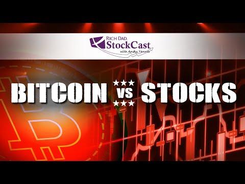 Bitcoin vs Stocks - [Rich Dad's StockCast]