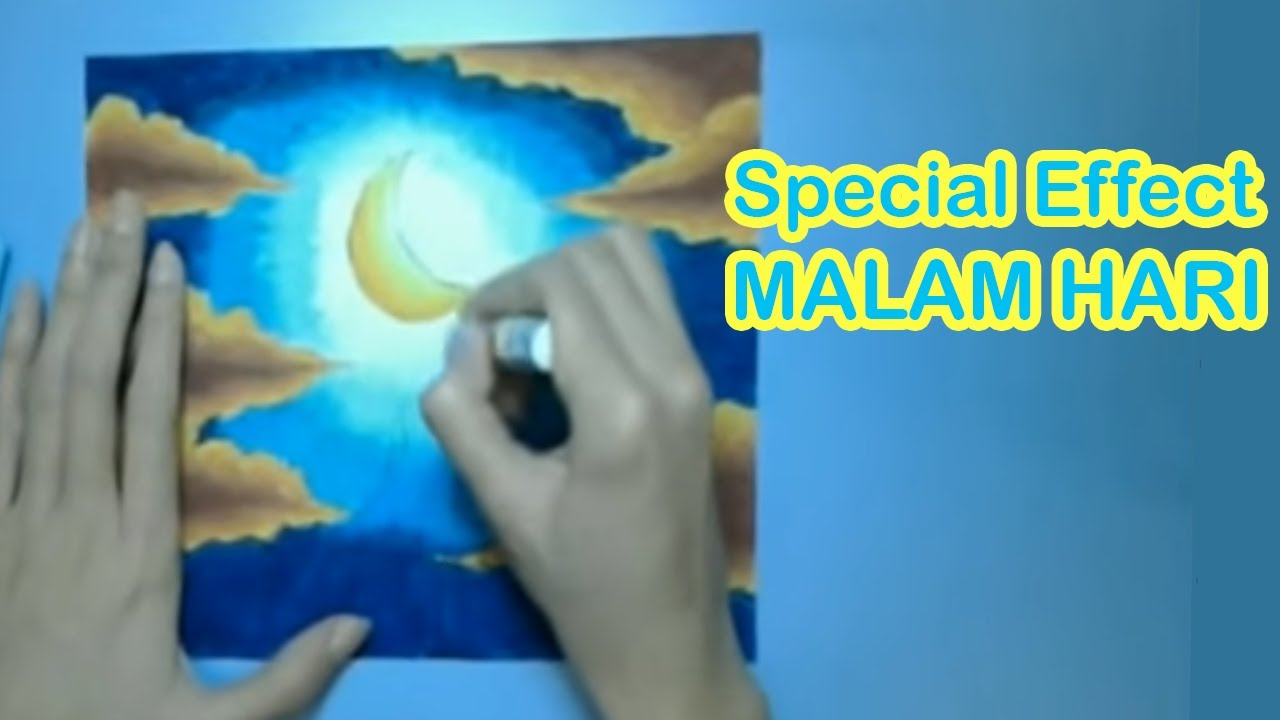 Tips Membuat Special Effect Langit Di Malam Hari Youtube
