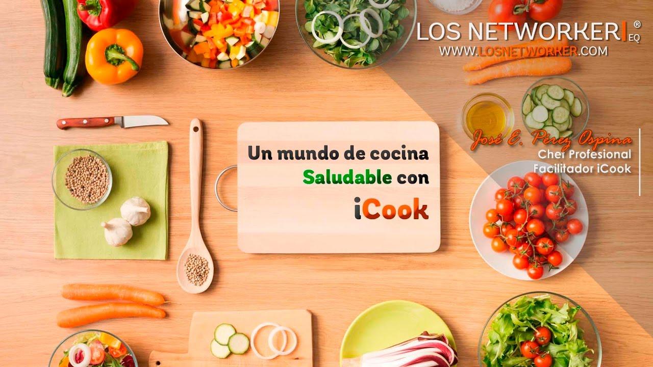 Icook un mundo de cocina saludable youtube for Cocina saludable