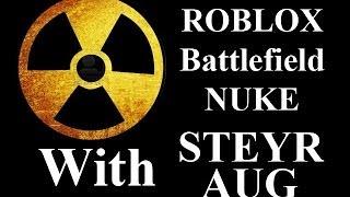 ROBLOX Battlefield 73 KS NUKE with STEYR AUG by vm9