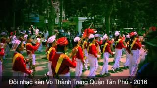 Đội nhạc kèn Võ Thành Trang - Giải đặc biệt cấp thành phố lần 8 - 2016