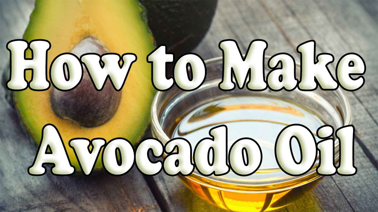 How to Make Avocado Oil  Make Avocado Oil from Scratch
