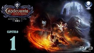 Castlevania Lords Of Shadow Mirror of Fate HD (Gameplay en Español, Ps3) Capitulo 1