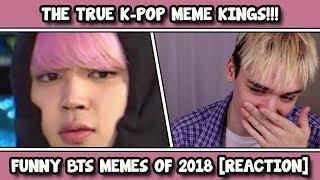 BTS FUNNY MEMES 2018 REACTION [L M A O]