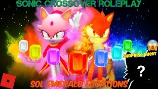 Roblox - Sonic Crossover RP V.3 - All Sol Emerald Locations (Featuring a special guest!)