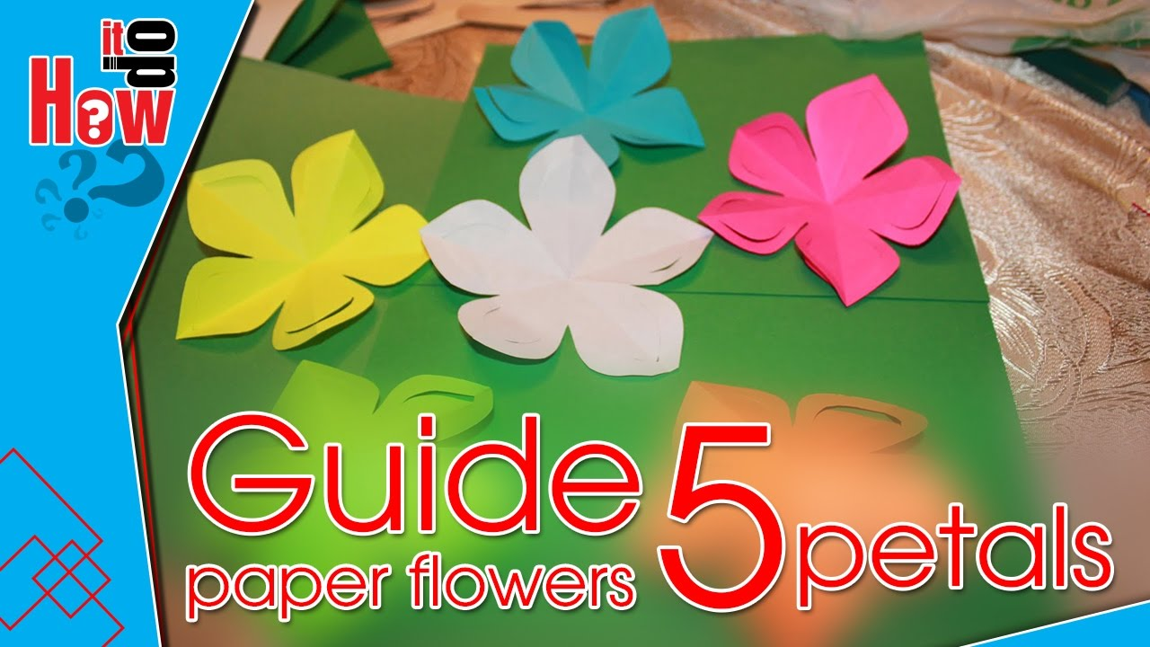 01 Guide Cut 5 Petals Paper Flowers Easy How Do It Youtube