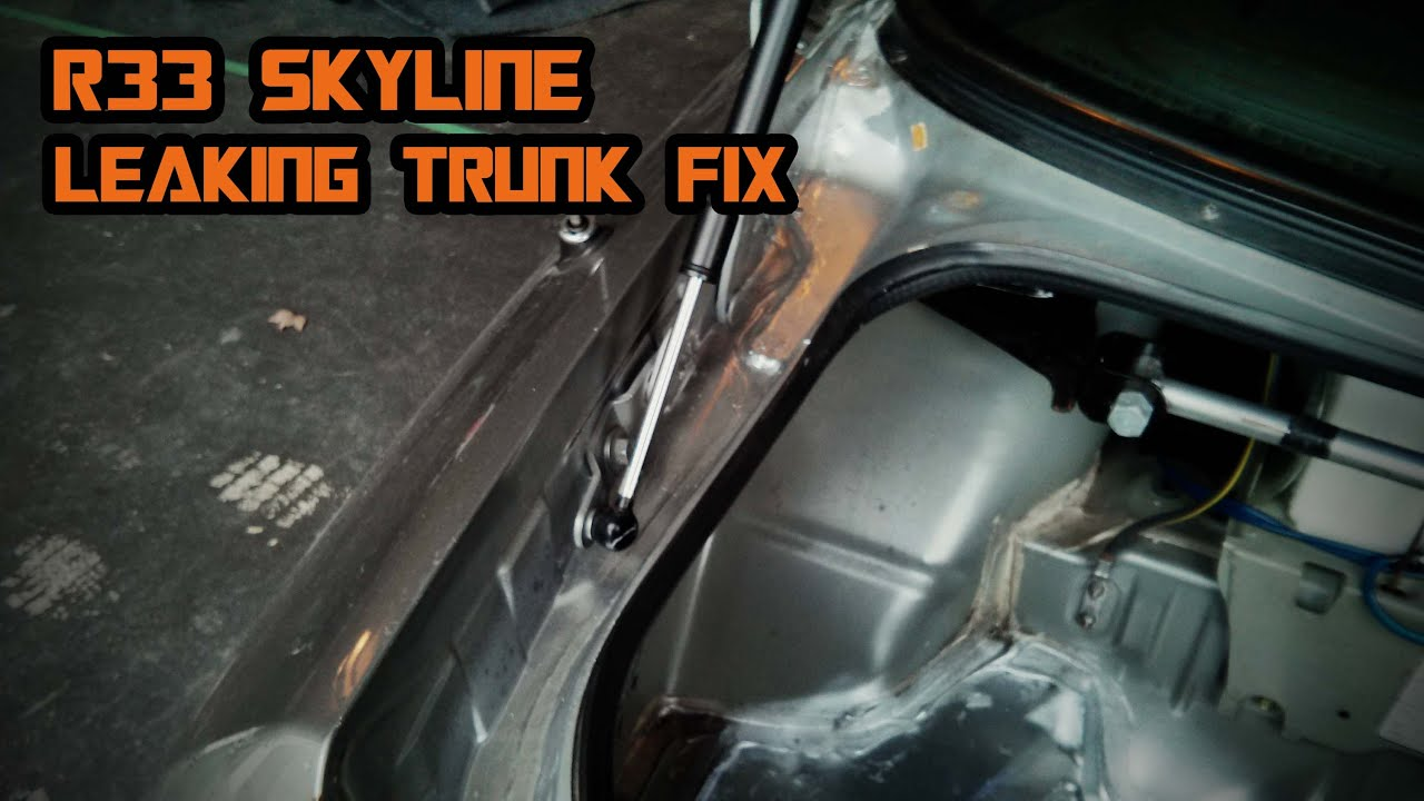 Trunk Leaking Problem FIX On Nissan Skyline R33   YouTube