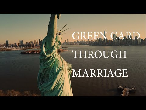 How To Get A Green Card Through Marriage (2020)