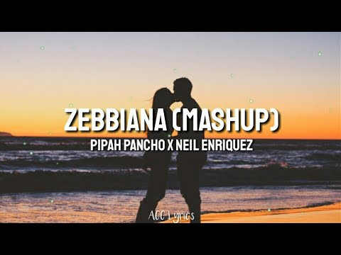 Zebbiana - Skusta Clee (MASHUP COVER by Pipah Pancho and Neil Enriquez) Lyrics