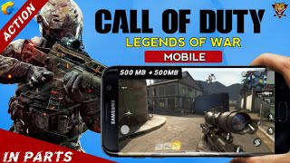 Call Of Duty Legends of War download on Android | By Tencent | Highly Compressed | HD Gameplay