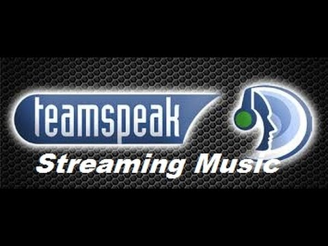 How to stream music on teamspeak