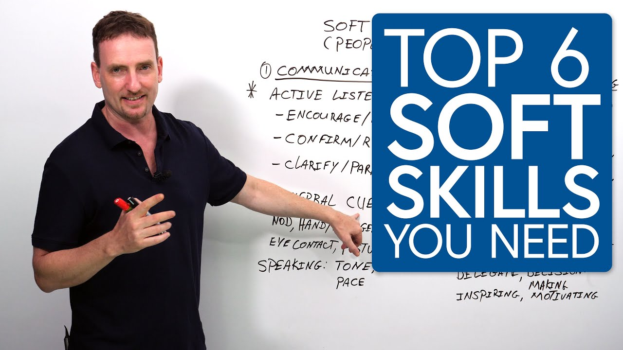 Top 6 Soft Skills You Will Need To Grow In Your Workplace