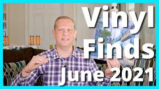 Vinyl Finds June 2021