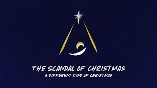 The Scandal of Christmas | December 27th, 2020