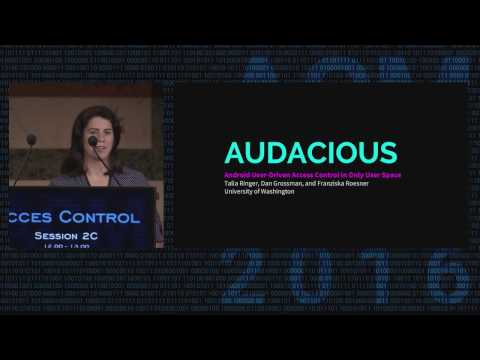 CCS 2016 - AUDACIOUS: User-Driven Access Control with Unmodified Operating Systems