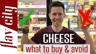 The Best Cheese To Buy At The Grocery Store...And What To Avoid!
