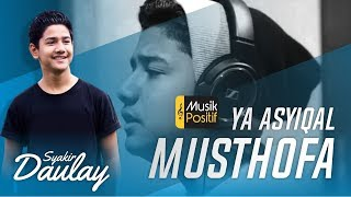 Video Syakir Daulay - Ya Asyiqol Musthofa (Bikin Baper) download MP3, 3GP, MP4, WEBM, AVI, FLV Oktober 2018