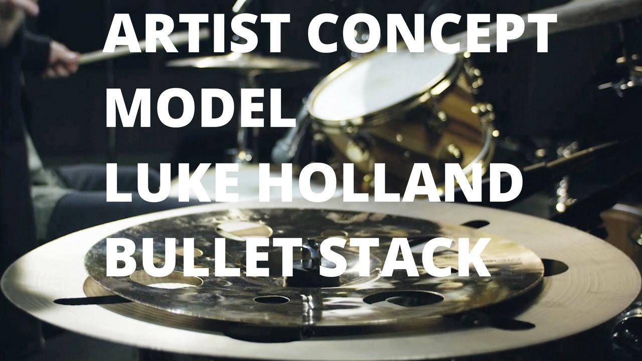 Meinl Bullet Stack Luke Holland