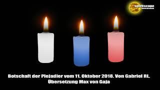 Botschaft Der Plejadier Vom 11. Oktober 2018. Von Gabriel RL.