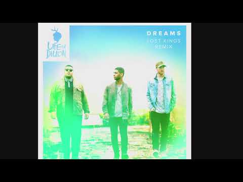Dreams| Life of Dillion ft. Lost kings Remix