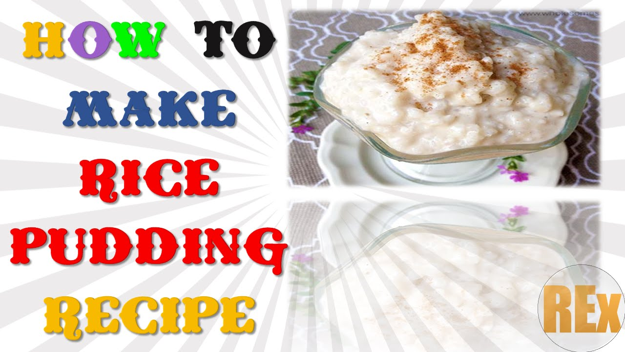 Easy to make rice pudding recipe