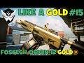 Warface: LIKE A GOLD #15 | Fostech Origin-12 Gold
