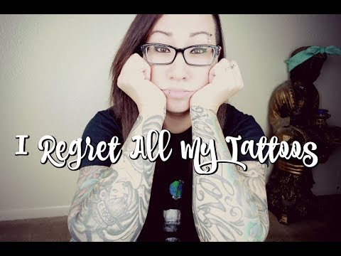 I REGRET All My Tattoos!