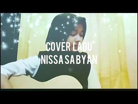 cover-lagu-nissa-sabyan#02-mantap-cihuy-suara-nya-neng