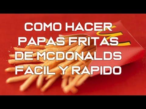COMO HACER PAPAS FRITAS DE MCDONALDS