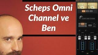 SCHEPS OMNI CHANNEL - 1 ( Tek Plugin İle Miksi Kurtarın, İnceleme )