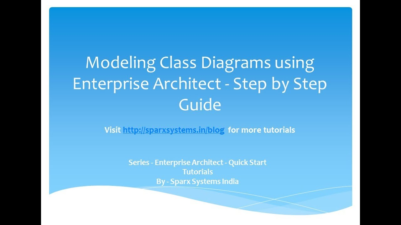 Class Diagram In Enterprise Architect Step By Guide Youtube Sparxsystems Europe Reading Sample Project Development With Uml And Sparx Systems India