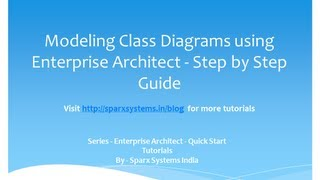 Class diagram in Enterprise Architect - Step by step guide