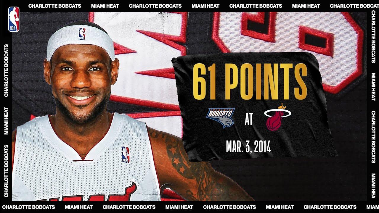 LeBron scores career-high & Miami Heat record 61 PTS vs Charlotte | March 3, 2014 | #NBATogether
