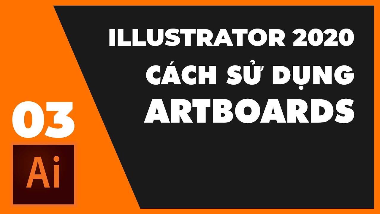 Cách sử dụng Artboards trong Adobe Illustrator   Thùy Uyên