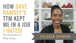 How Dave Ramsey's Total Money Makeover Kept Me in a Job I Hated