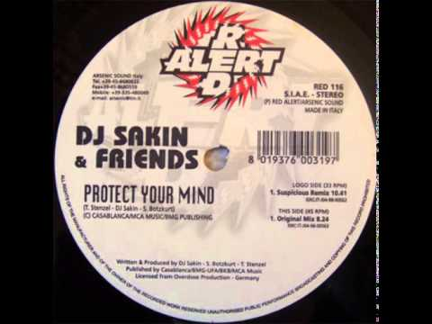 DJ Sakin & Friends - Protect Your Mind (Original Mix) (B)