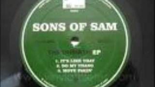 Sons of Sam - Do My Thang