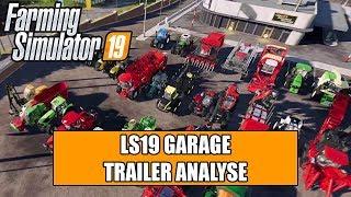 LS19 Garage Trailer Analyse