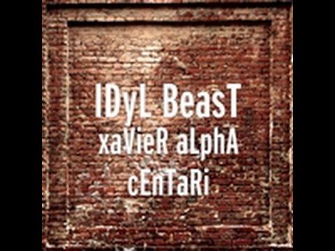 "IDyL BeasT ""I Love Freedom"" From xaVieR aLPHa cEnTaRi Album"