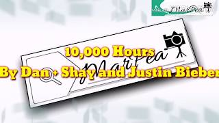 10,000 Hours by Dan + Shay and justin bieber (with Lyrics)