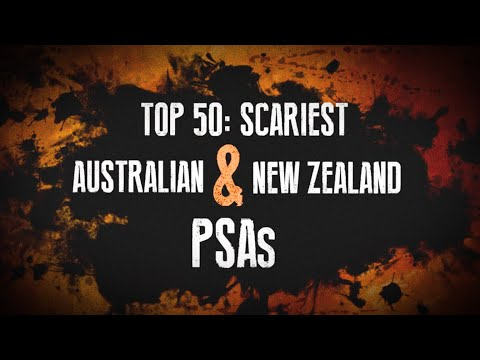 TOP 50: SCARIEST PSAs – AUSTRALIA & NEW ZEALAND