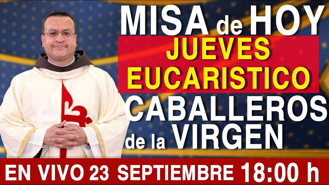 Download #MISA DE HOY EN VIVO 18:00 JUEVES EUCARÍSTICO 23 de Septiembre. Deje sus intenciones en el chat.