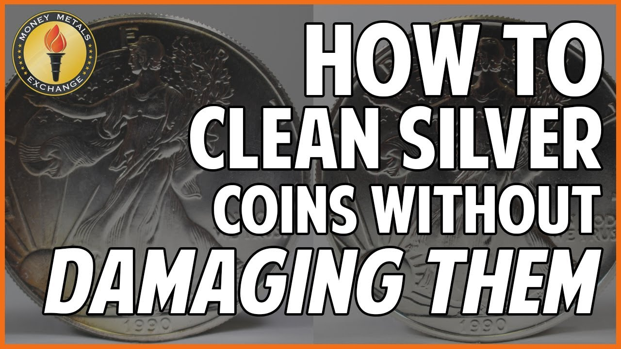 How to Clean Silver Coins: 7 Steps to Safely Restore Your
