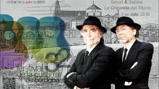 SABINA Y SERRAT, Hoy Por Ti, Mañana Por Mí (FESTIVAL DE LA GUITARRA DE CÓRDOBA 2012)