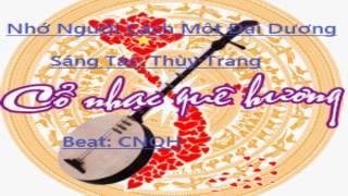 Bài đàn vọng cổ ----  NHỚ NGƯỜI CÁCH MỘT ĐẠI DƯƠNG ----- Sáng Tác: Thùy Trang