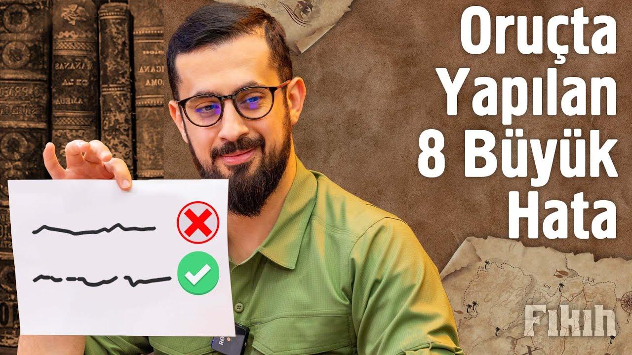 ORUÇTA YAPILAN 8 BÜYÜK HATA | Mehmet Yıldız