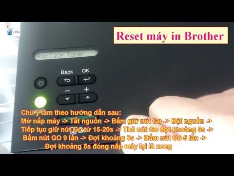 Reset máy in Brother HL 2321D  2361DN   L2340DW Replace Toner không cần tháo máy