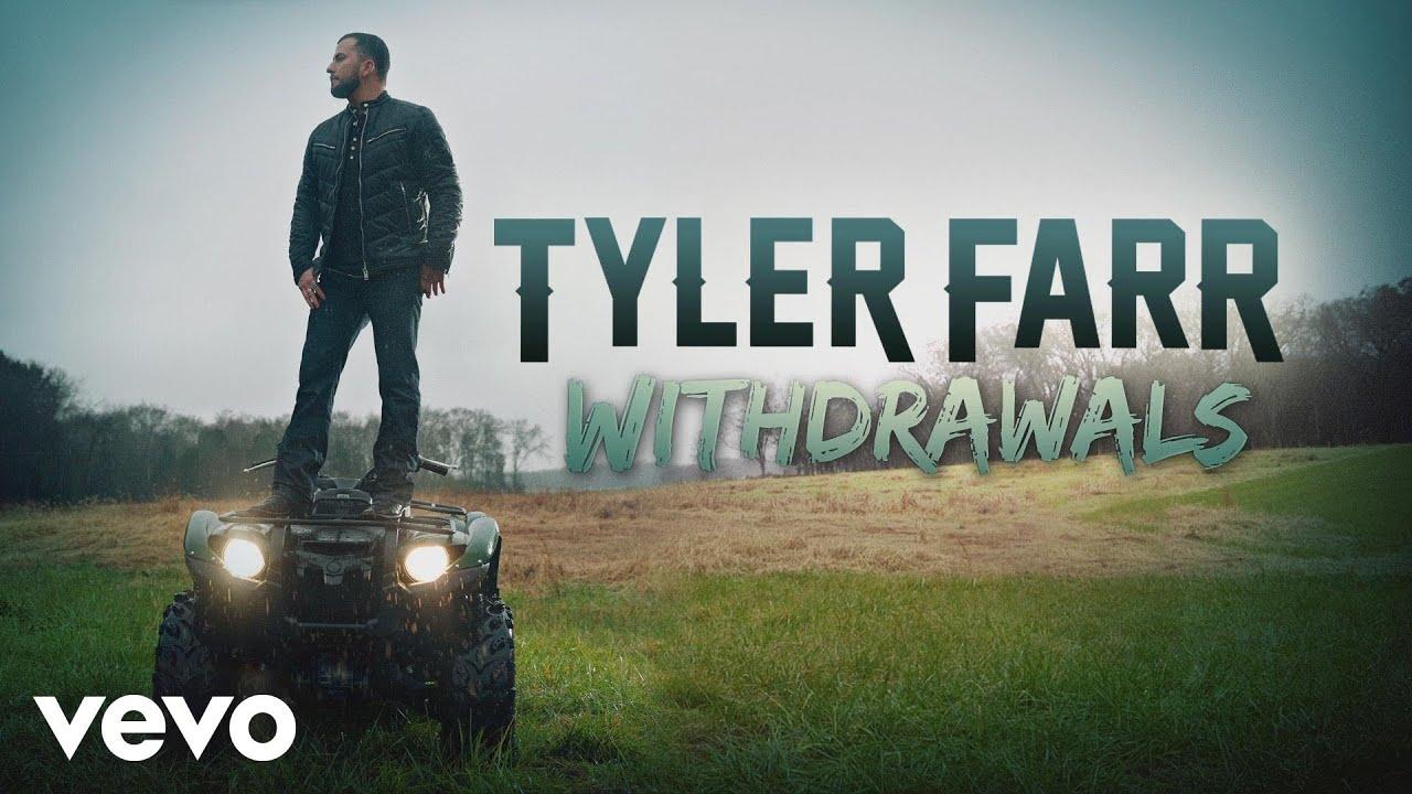 tyler-farr-withdrawals-audio-tylerfarrvevo