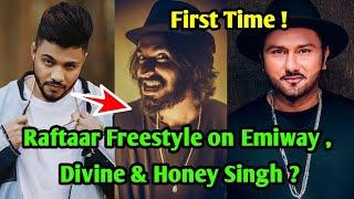 Raftaar First Time FreeStyle Rap On Emiway Bantai ?Divine & Honey Singh !Raftaar on Honey Singh Diss
