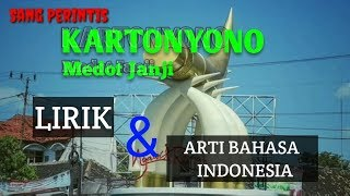 Kartonyono medot janji adalah sebuah lagu yang di ciptakan oleh Denny Caknan, Kartonyono merupakan nama jalan yang ada di kota Ngawi Jawa timur, ...